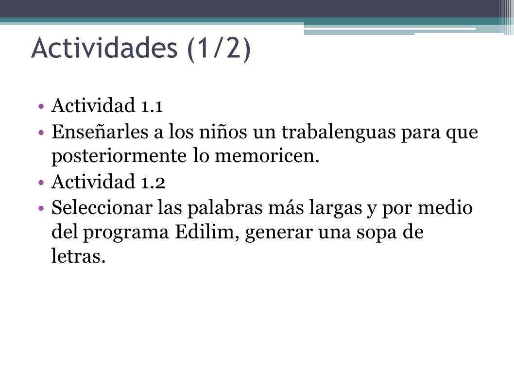 Actividades (1/2) Actividad 1.1
