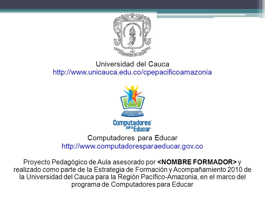Universidad del Cauca http://www.unicauca.edu.co/cpepacificoamazonia