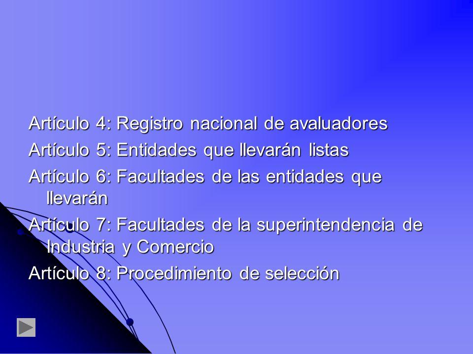 Artículo 4: Registro nacional de avaluadores