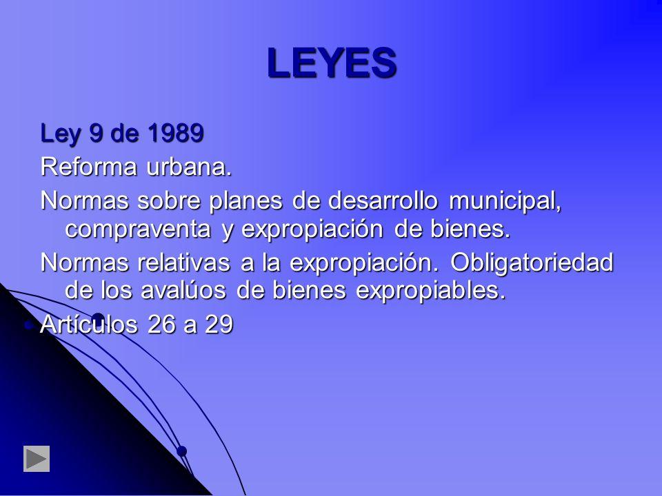 LEYES Ley 9 de 1989 Reforma urbana.