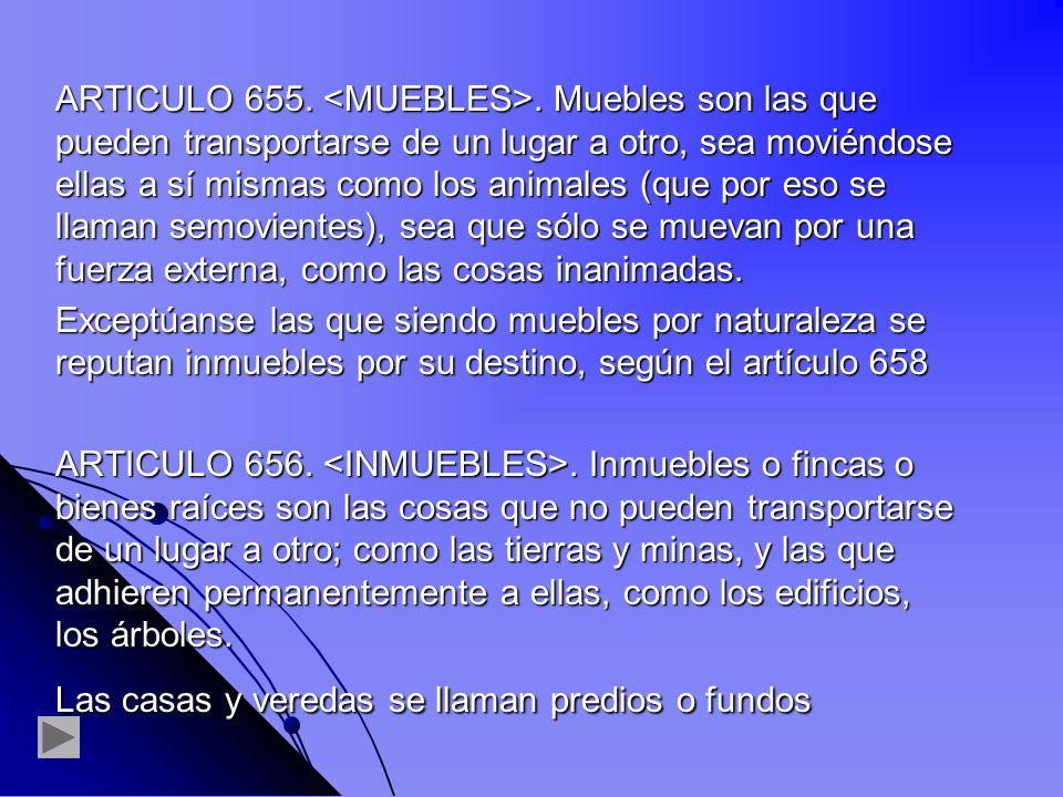 ARTICULO 655. <MUEBLES>