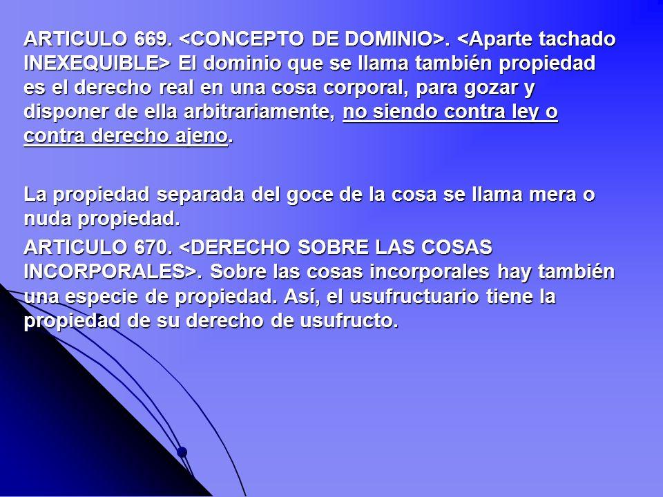 ARTICULO 669. <CONCEPTO DE DOMINIO>