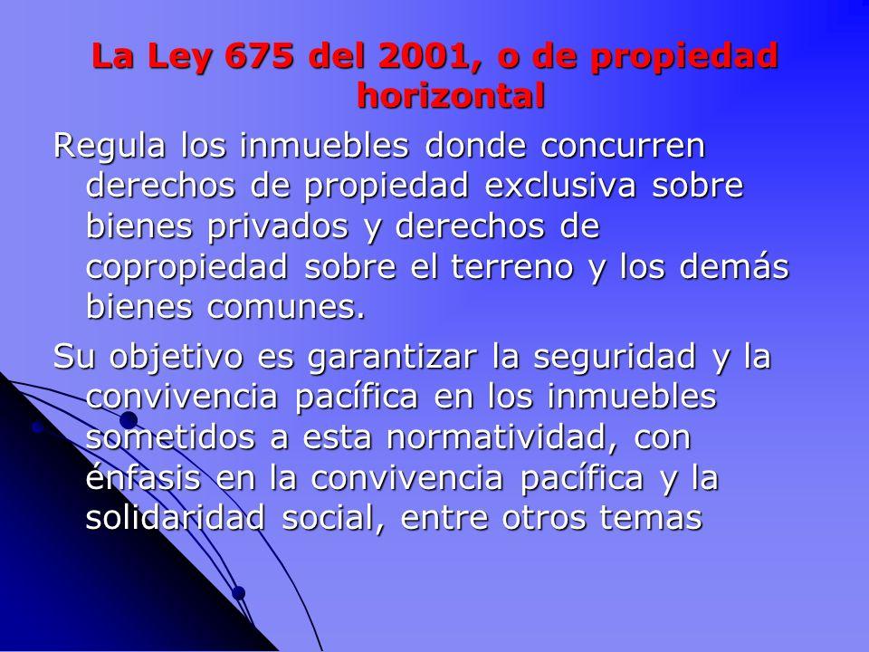 La Ley 675 del 2001, o de propiedad horizontal