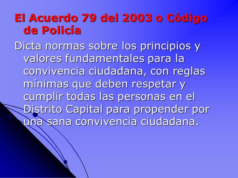 El Acuerdo 79 del 2003 o Código de Policía