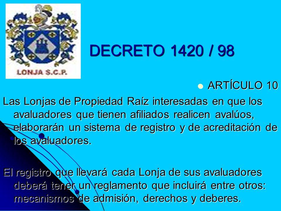 DECRETO 1420 / 98ARTÍCULO 10.