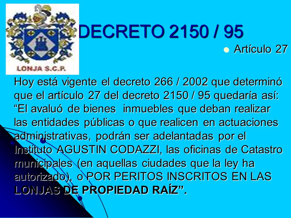 DECRETO 2150 / 95Artículo 27.