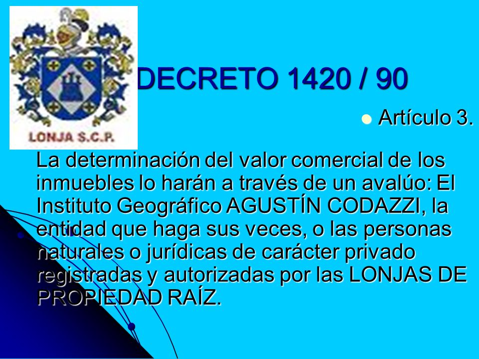 DECRETO 1420 / 90Artículo 3.