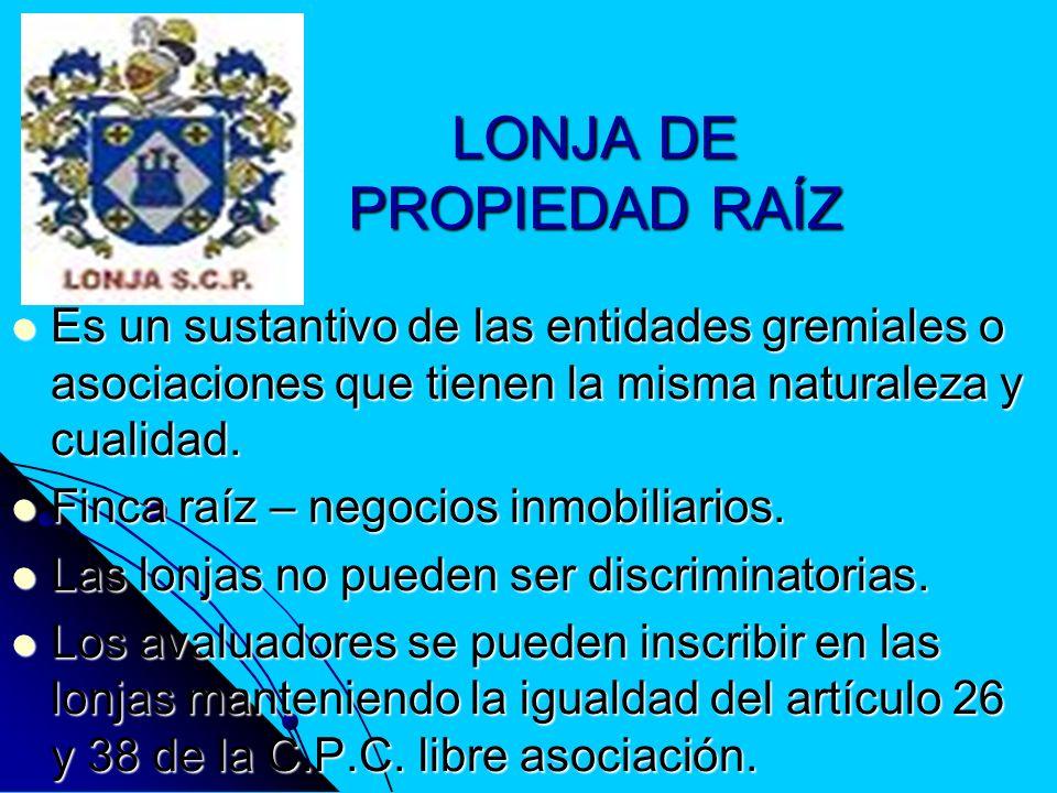 LONJA DE PROPIEDAD RAÍZ