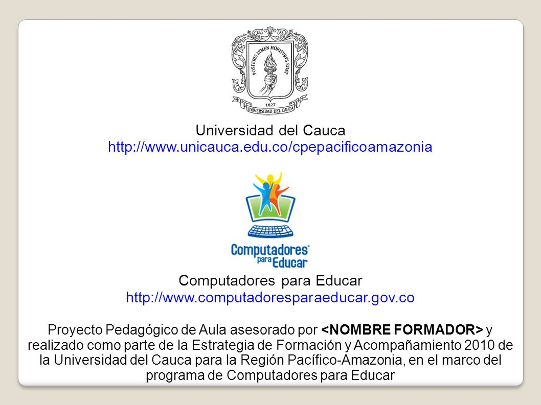Universidad del Cauca http://www.unicauca.edu.co/cpepacificoamazonia