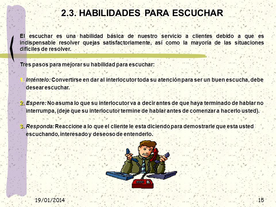 2.3. HABILIDADES PARA ESCUCHAR