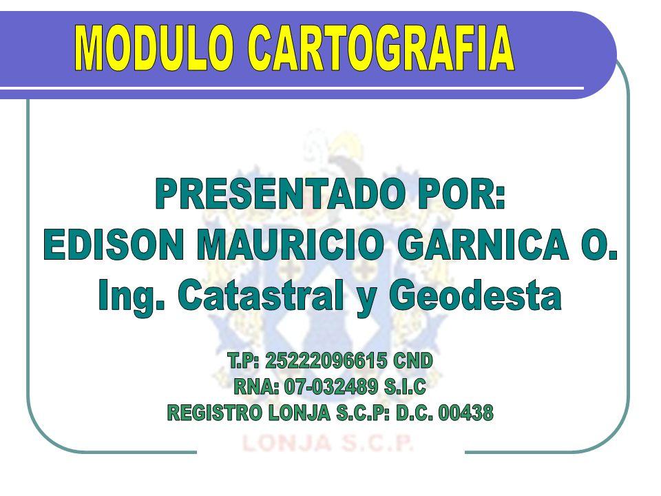 EDISON MAURICIO GARNICA O. Ing. Catastral y Geodesta