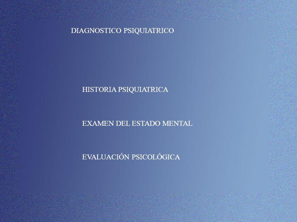 DIAGNOSTICO PSIQUIATRICO