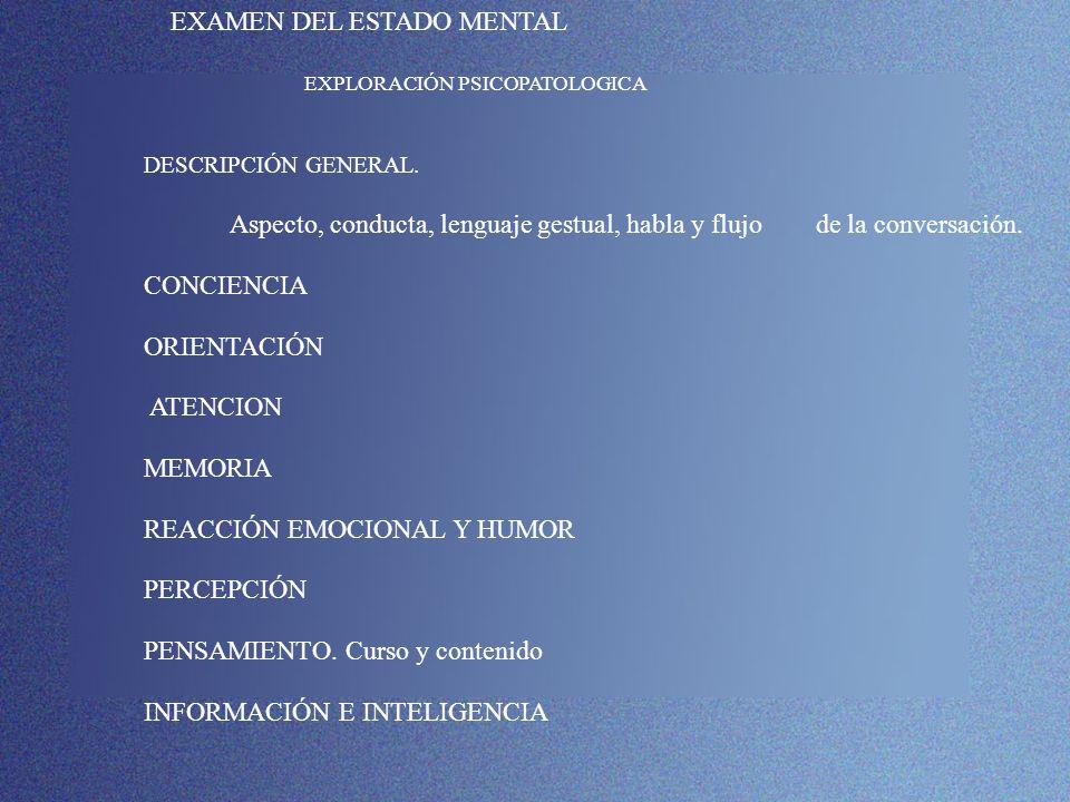 EXAMEN DEL ESTADO MENTAL EXPLORACIÓN PSICOPATOLOGICA