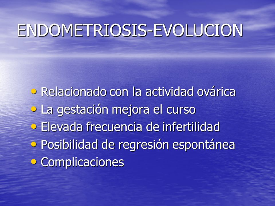 ENDOMETRIOSIS-EVOLUCION