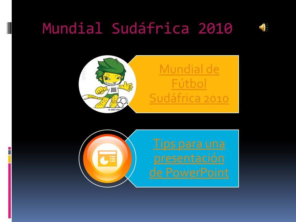 Mundial Sudáfrica 2010 Mundial de Fútbol Sudáfrica 2010