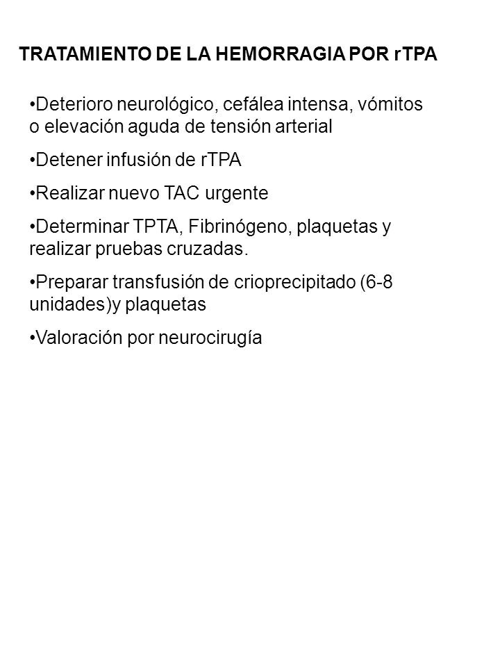 TRATAMIENTO DE LA HEMORRAGIA POR rTPA