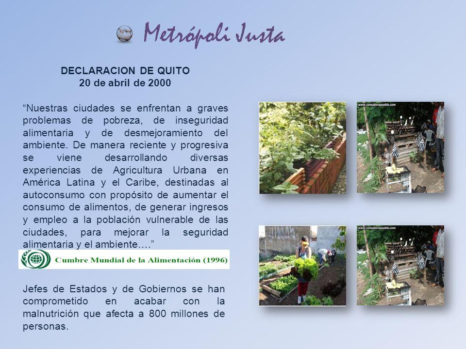 Metrópoli Justa DECLARACION DE QUITO 20 de abril de 2000
