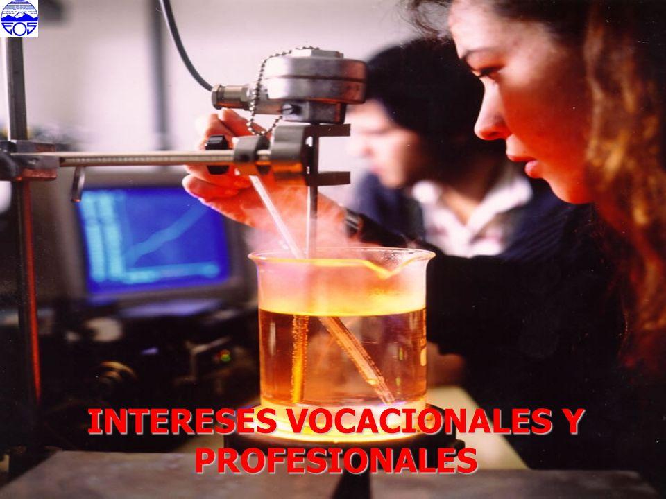 INTERESES VOCACIONALES Y PROFESIONALES