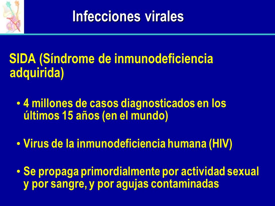 Infecciones virales SIDA (Síndrome de inmunodeficiencia adquirida)