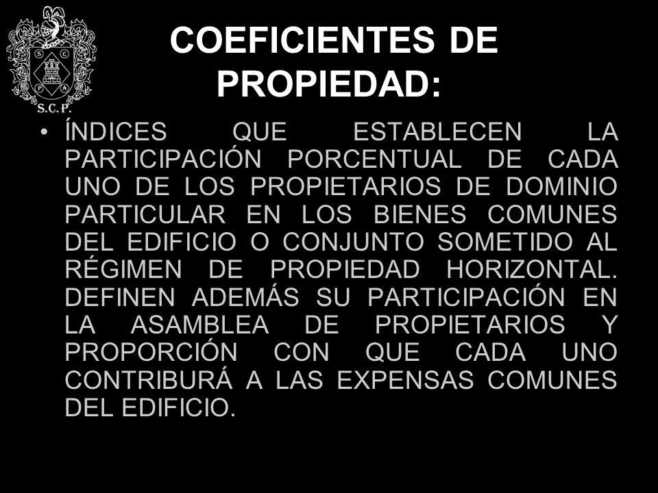 COEFICIENTES DE PROPIEDAD: