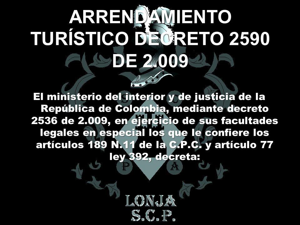 ARRENDAMIENTO TURÍSTICO DECRETO 2590 DE 2.009