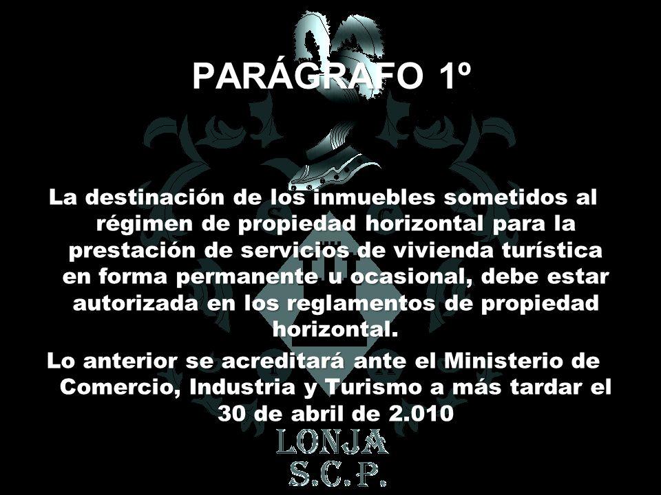 PARÁGRAFO 1º