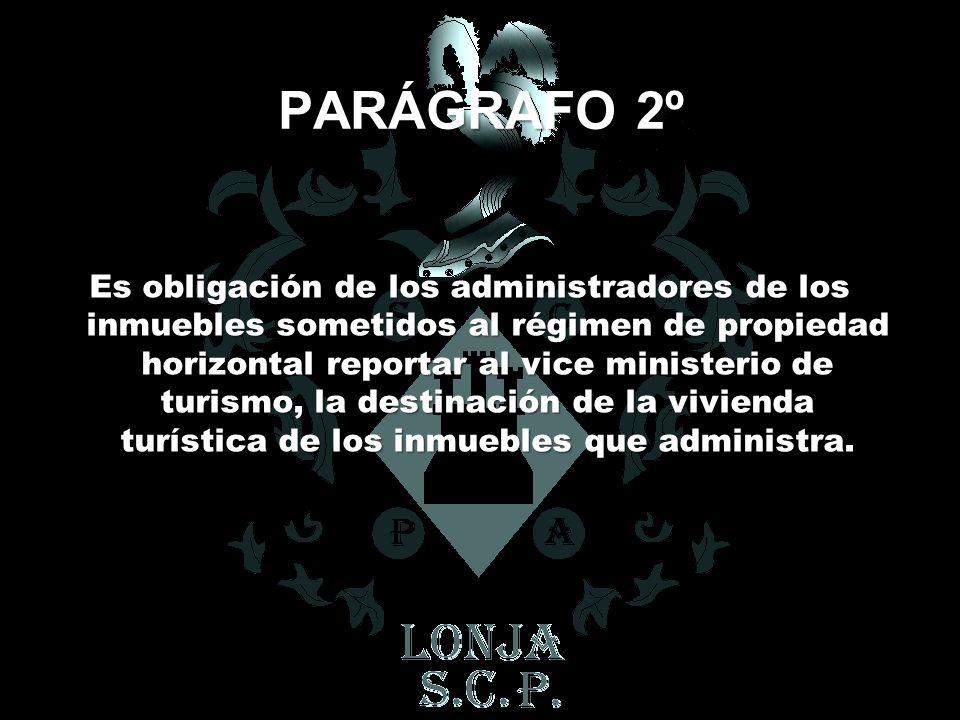 PARÁGRAFO 2º