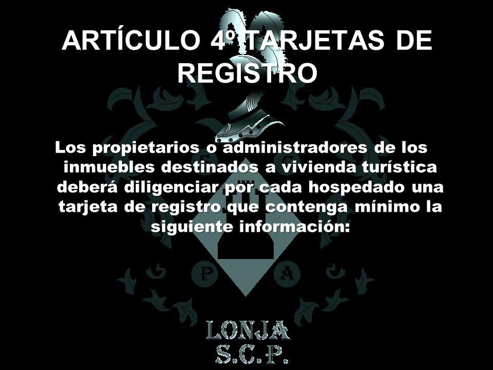 ARTÍCULO 4º TARJETAS DE REGISTRO
