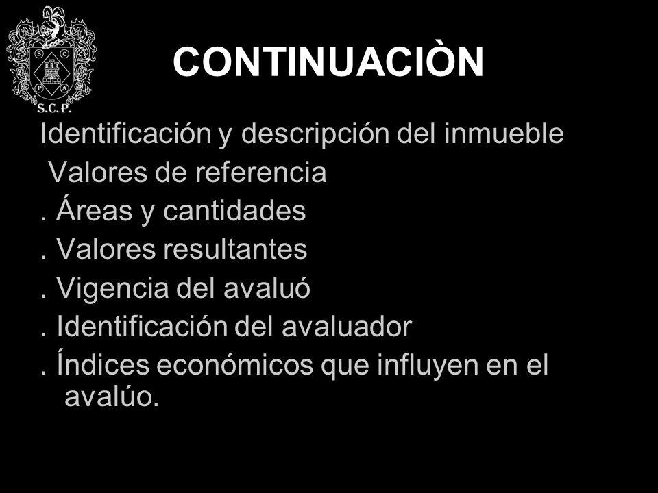 CONTINUACIÒN Identificación y descripción del inmueble