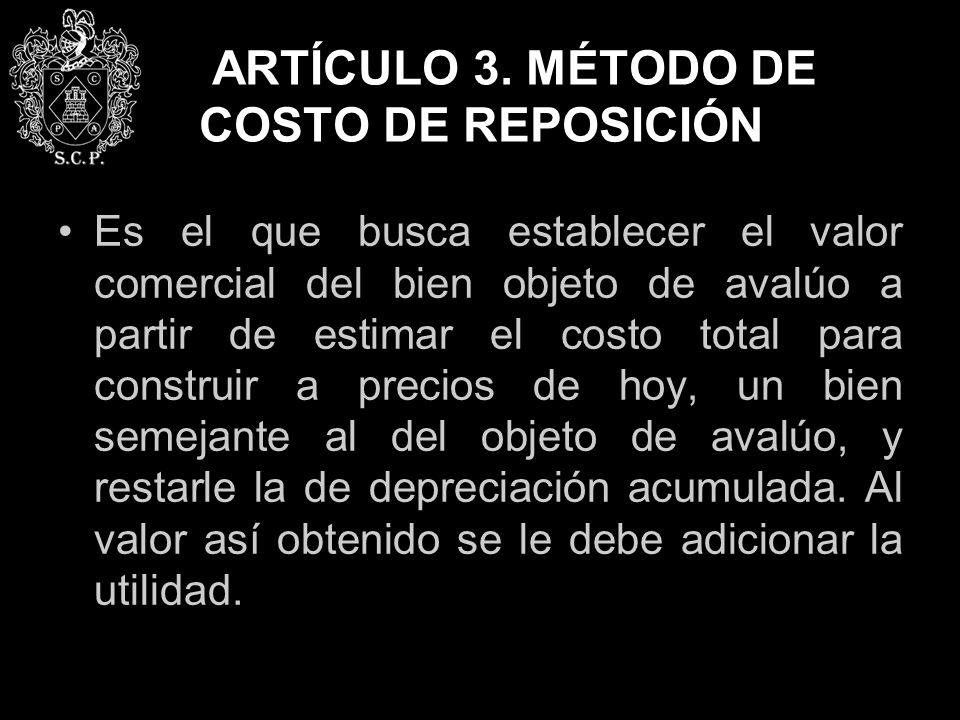 ARTÍCULO 3. MÉTODO DE COSTO DE REPOSICIÓN