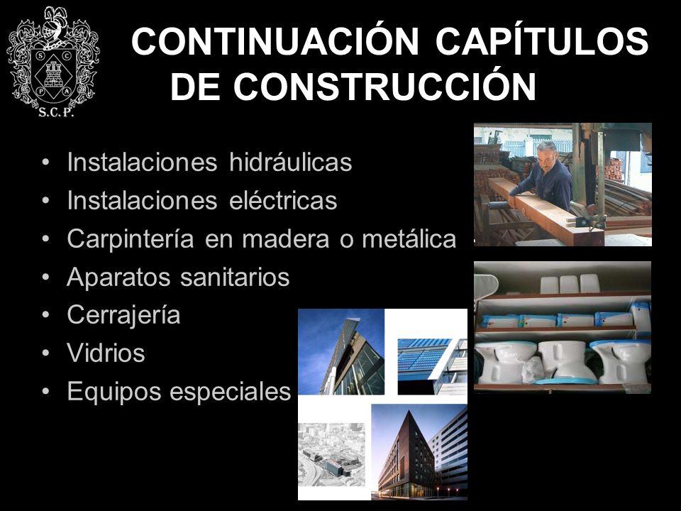 CONTINUACIÓN CAPÍTULOS DE CONSTRUCCIÓN