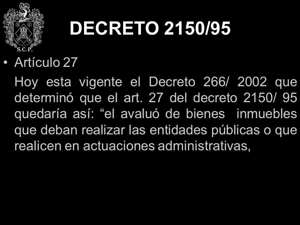 DECRETO 2150/95 Artículo 27.