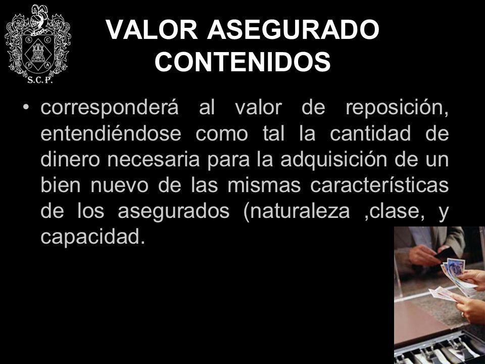 VALOR ASEGURADO CONTENIDOS