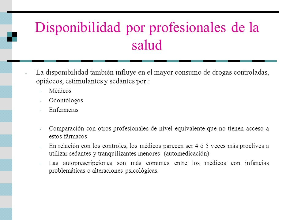 Disponibilidad por profesionales de la salud