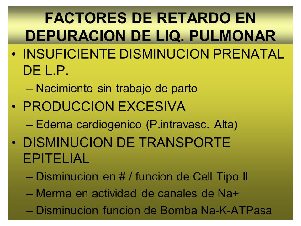 FACTORES DE RETARDO EN DEPURACION DE LIQ. PULMONAR