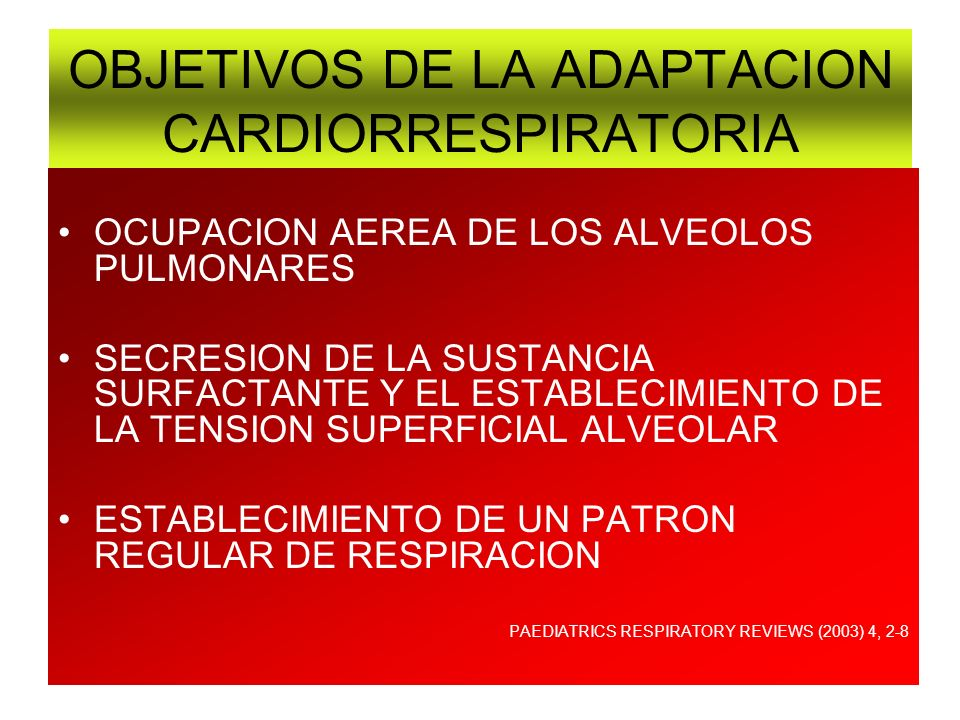 OBJETIVOS DE LA ADAPTACION CARDIORRESPIRATORIA