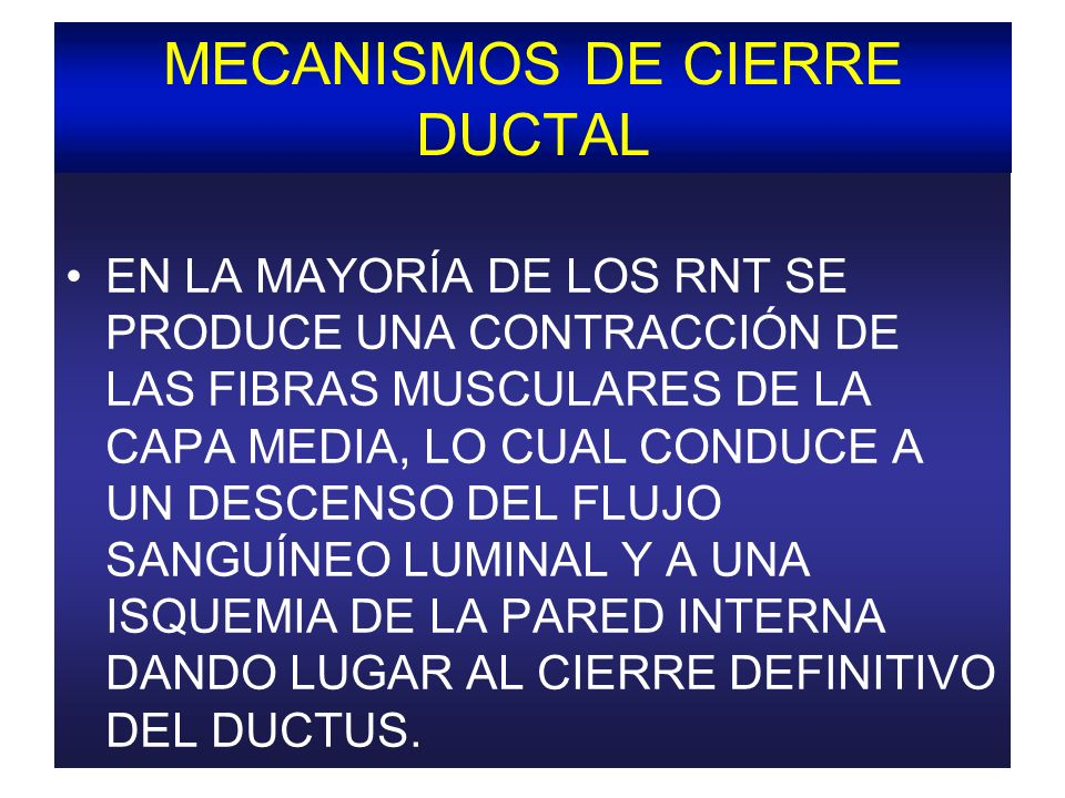 MECANISMOS DE CIERRE DUCTAL