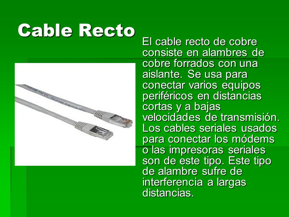 Cable Recto