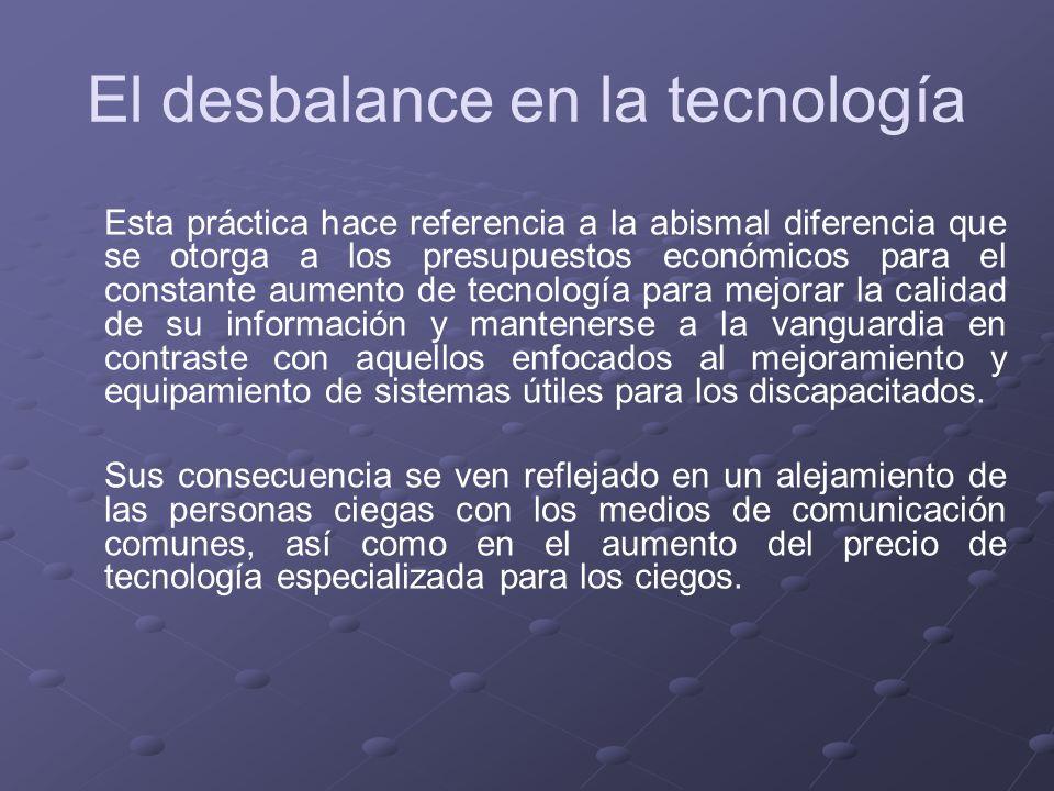 El desbalance en la tecnología