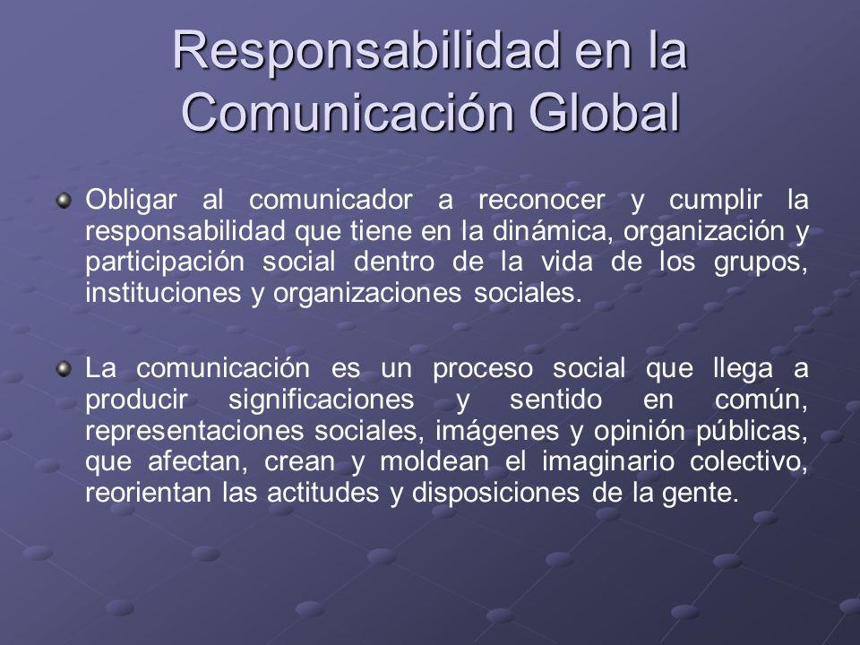 Responsabilidad en la Comunicación Global