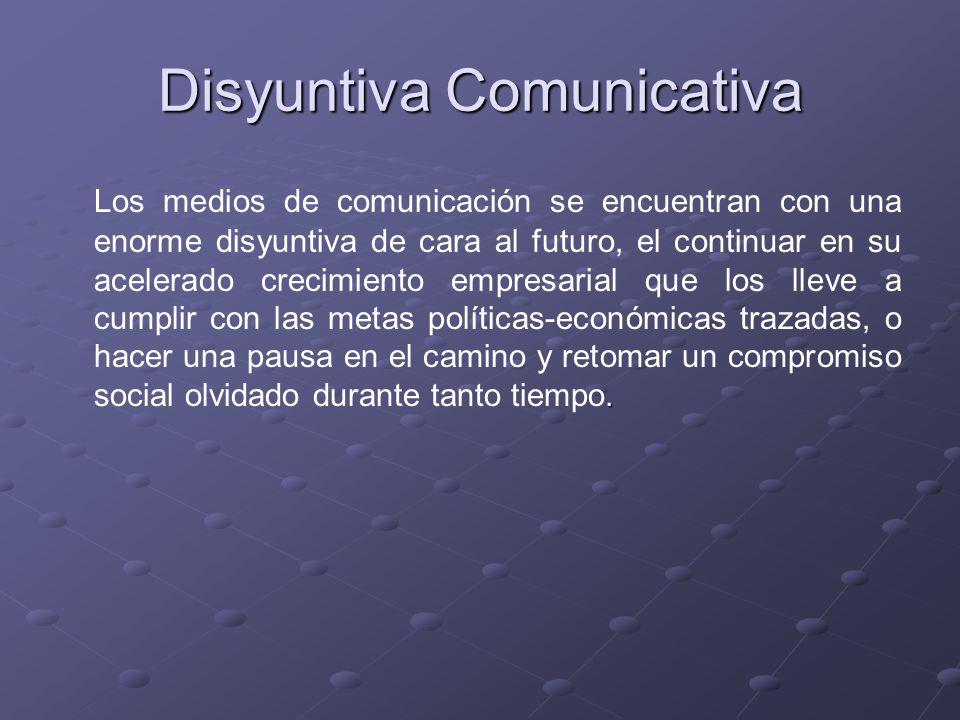 Disyuntiva Comunicativa