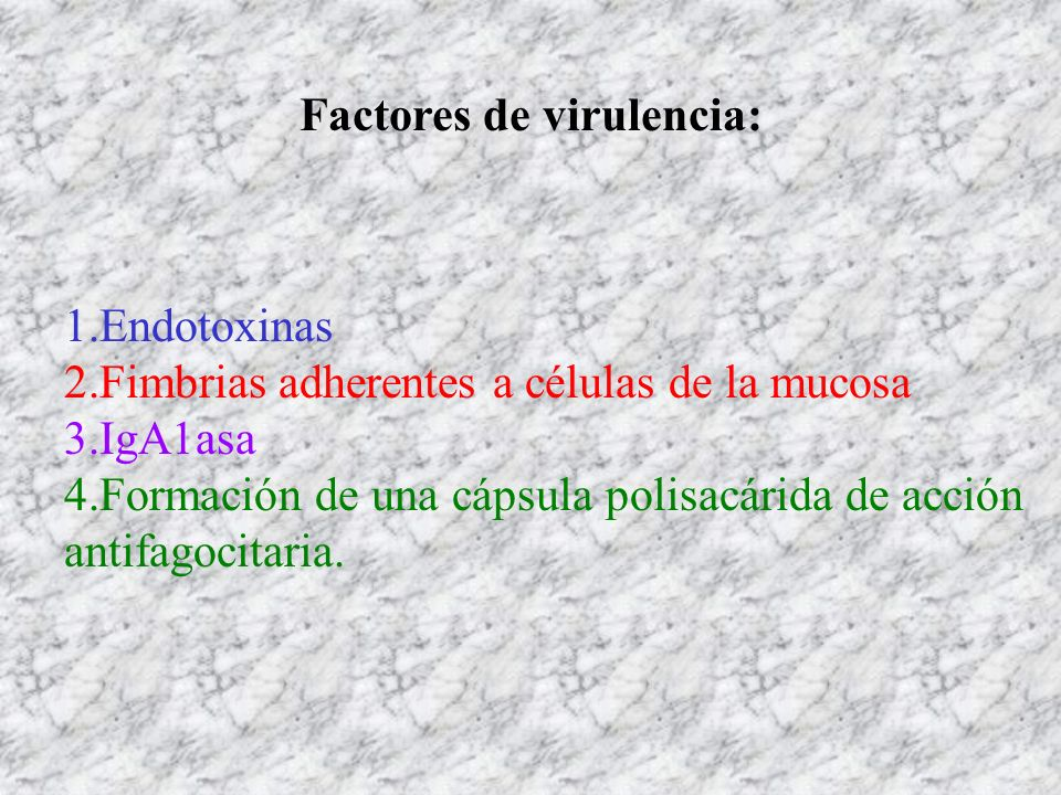 Factores de virulencia: