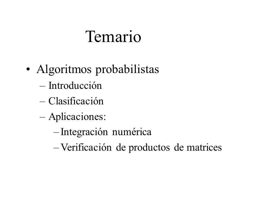 Temario Algoritmos probabilistas Introducción Clasificación