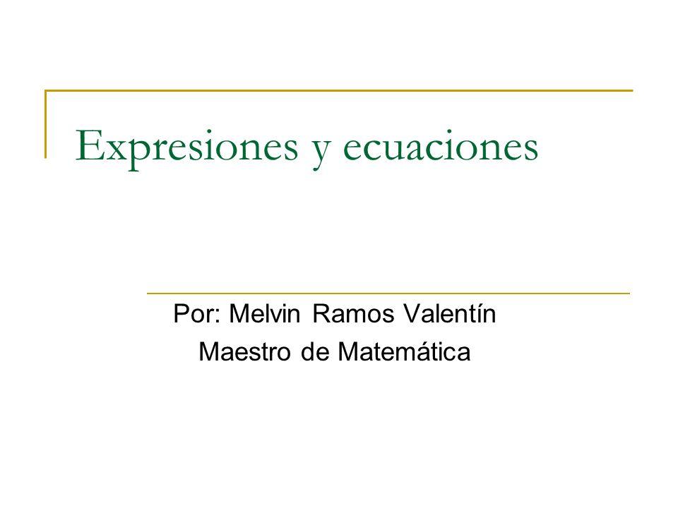 Expresiones y ecuaciones