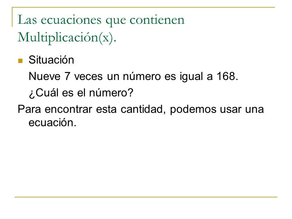 Las ecuaciones que contienen Multiplicación(x).
