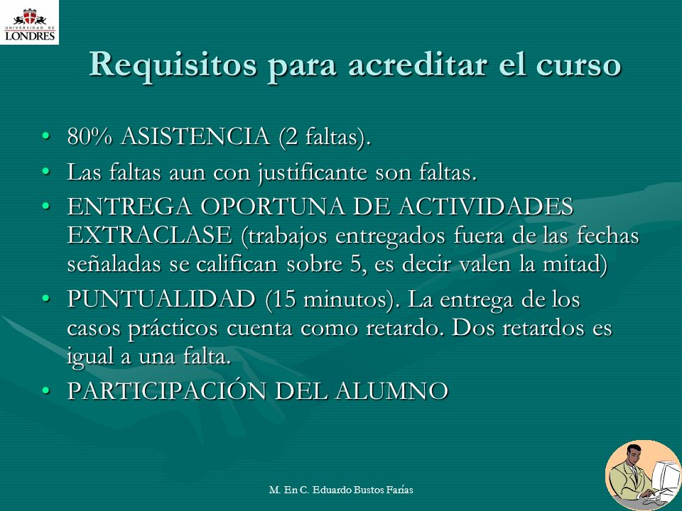 Requisitos para acreditar el curso