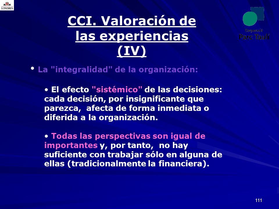 CCI. Valoración de las experiencias (IV)
