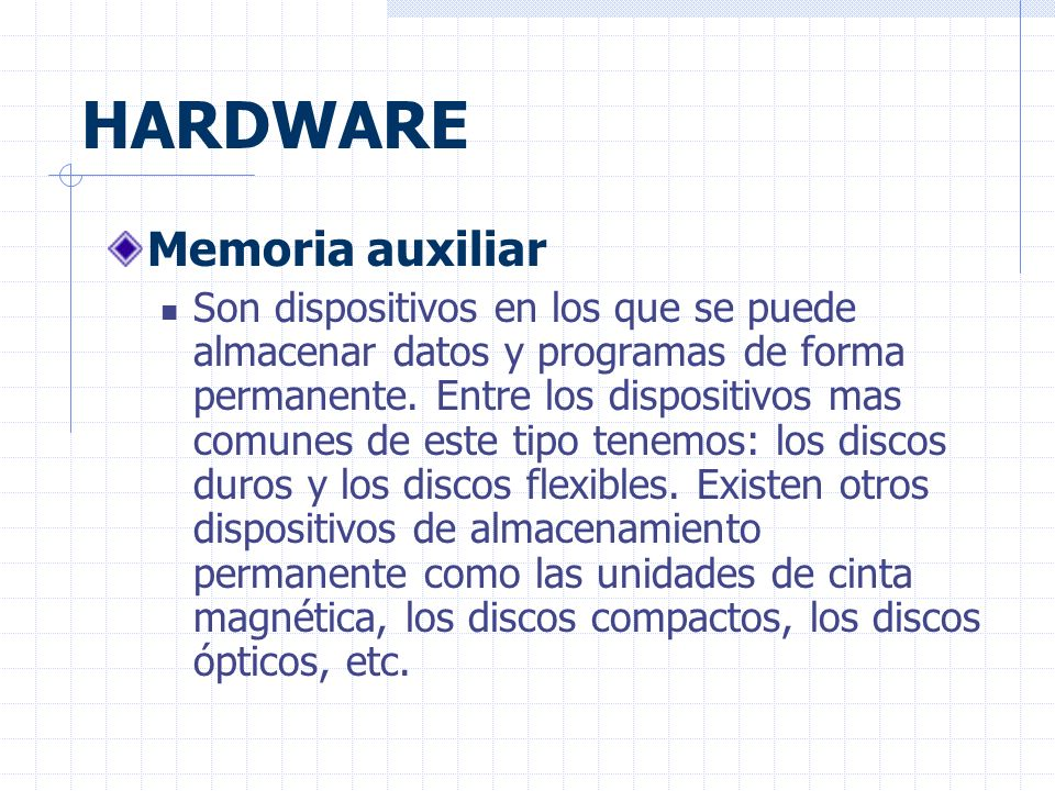 HARDWARE Memoria auxiliar