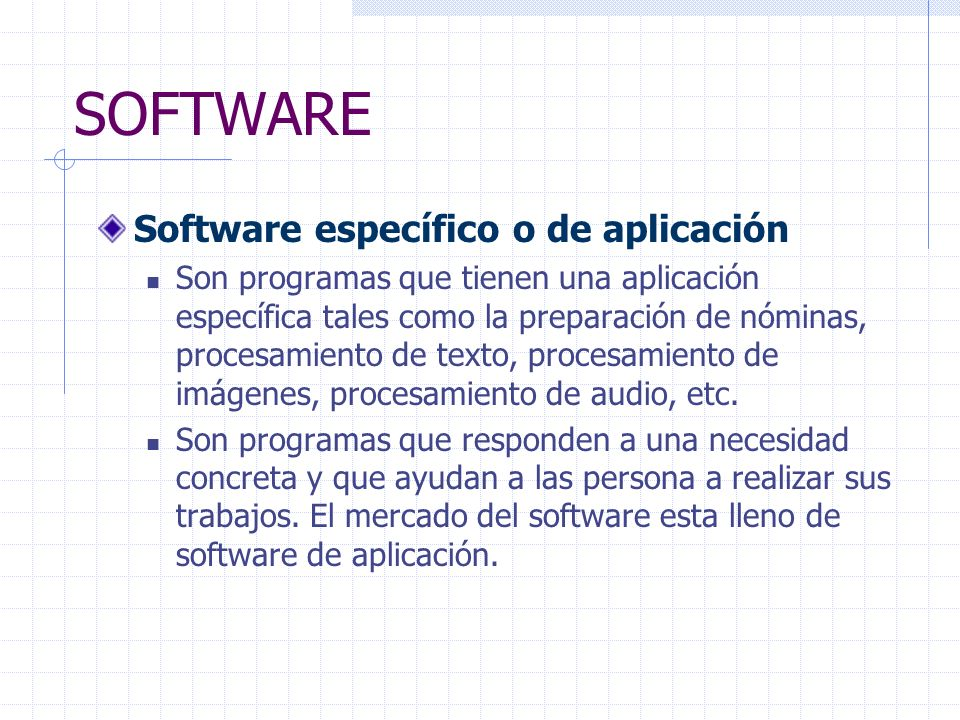 SOFTWARE Software específico o de aplicación