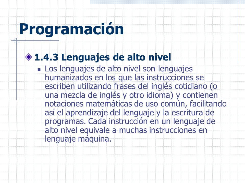 Programación 1.4.3 Lenguajes de alto nivel
